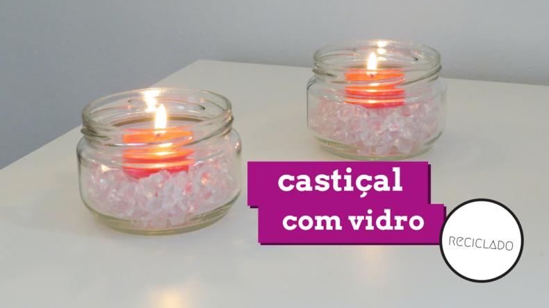 castiçal usando vidro reciclado decoração romântica