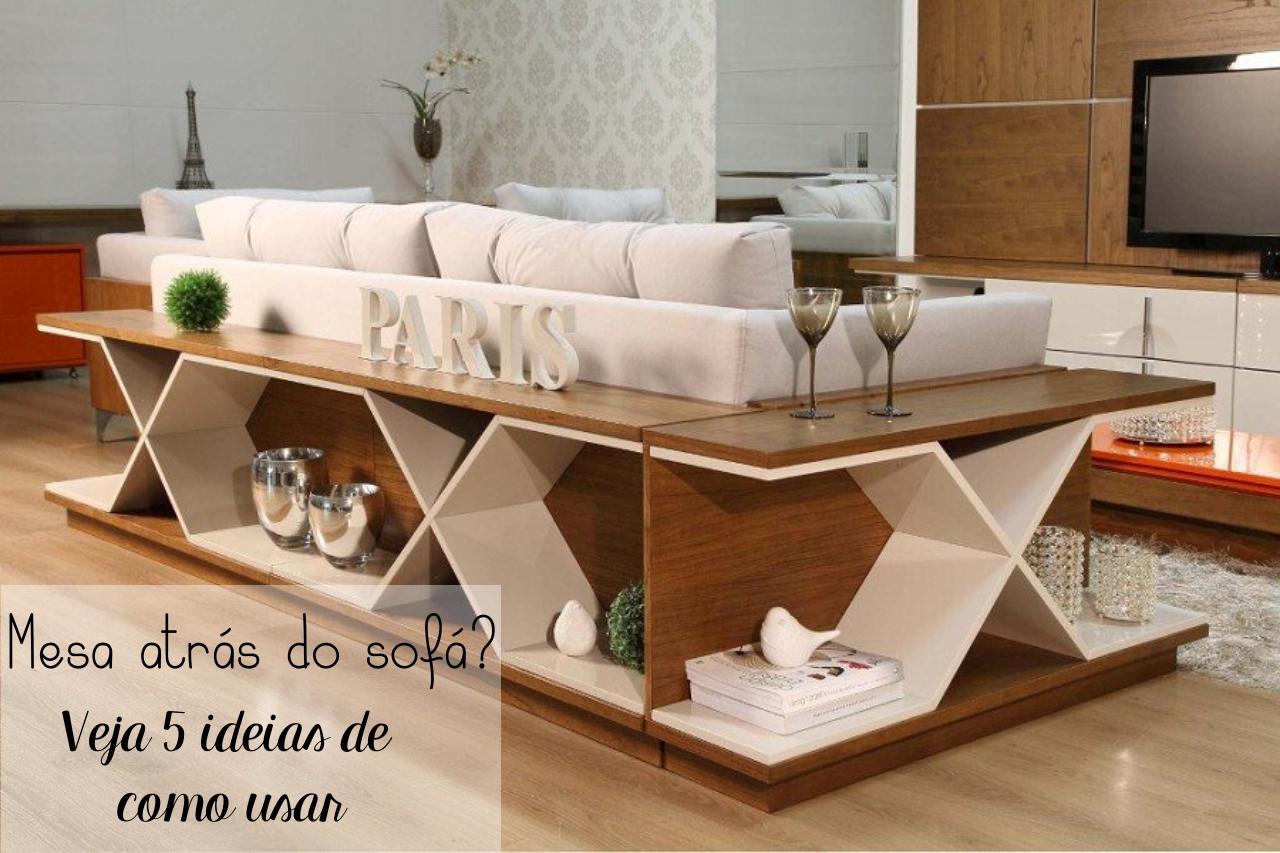 Aparador Quadrado Mdf Cru ~ Mesa atrás do sofá? 5 formas de usar na sua casa Tallita