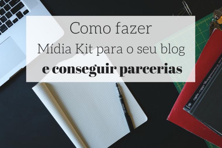 como fazer mídia kit para blogs