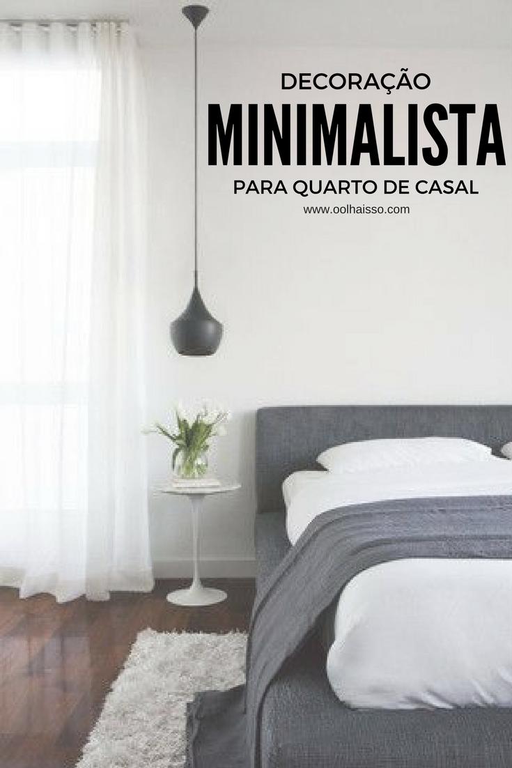 Decora O Minimalista Para Quarto De Casal Tallita Lisboa Blog ~ Imagens Para Quadro De Quarto E Guarda Roupa Quarto Casal