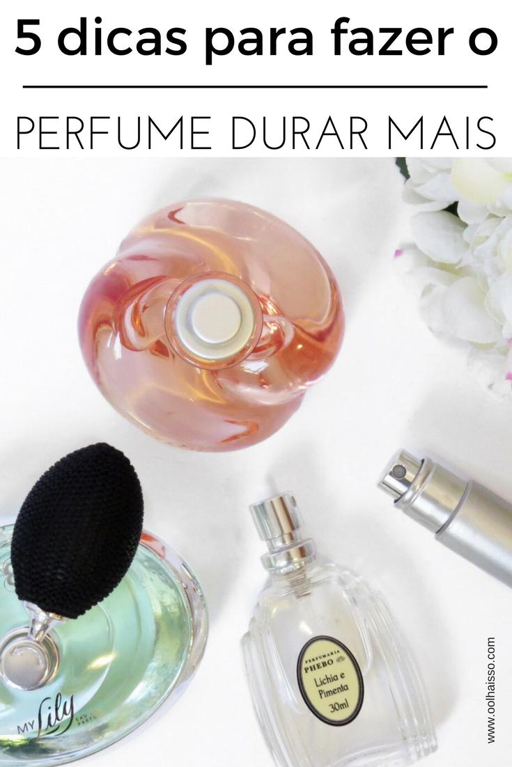 5 dicas para fazer o perfume durar mais na pele