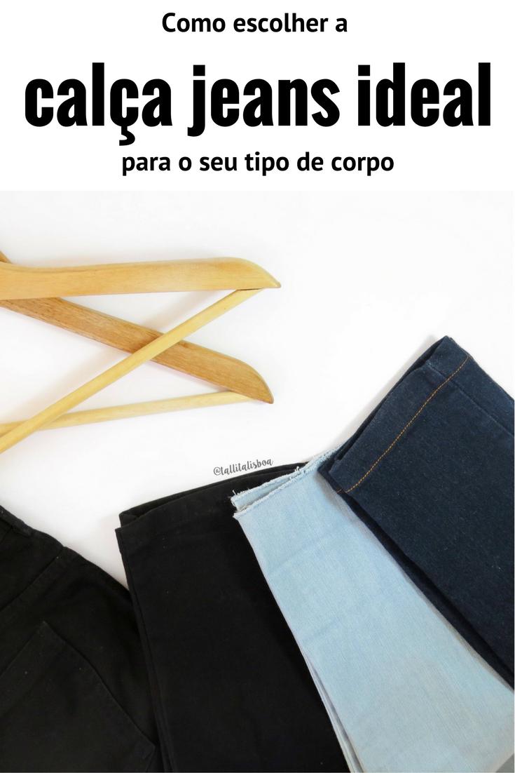 cad46b932 Calça jeans ideal  como escolher o melhor modelo pra você