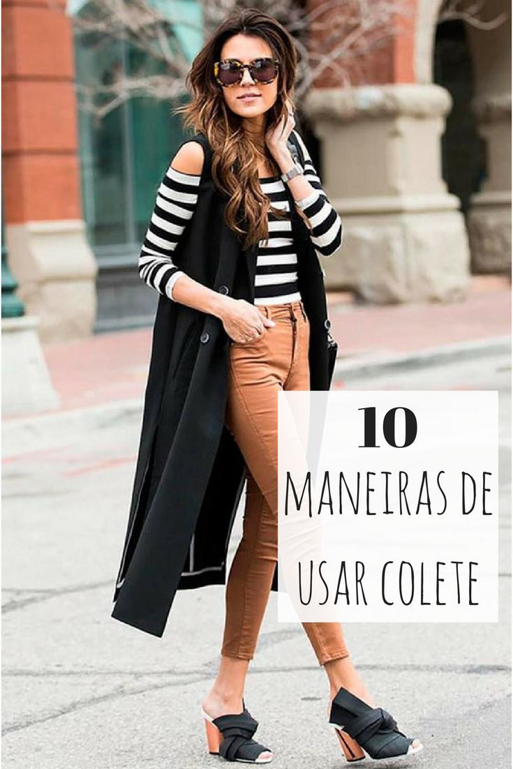 10 maneiras de usar colete