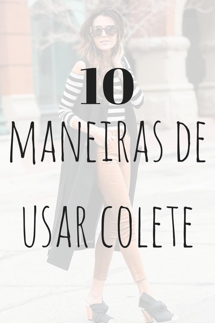 10 maneiras de usar colete(1)