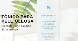 Tônico para pele oleosa - blemish age solution skinceuticals