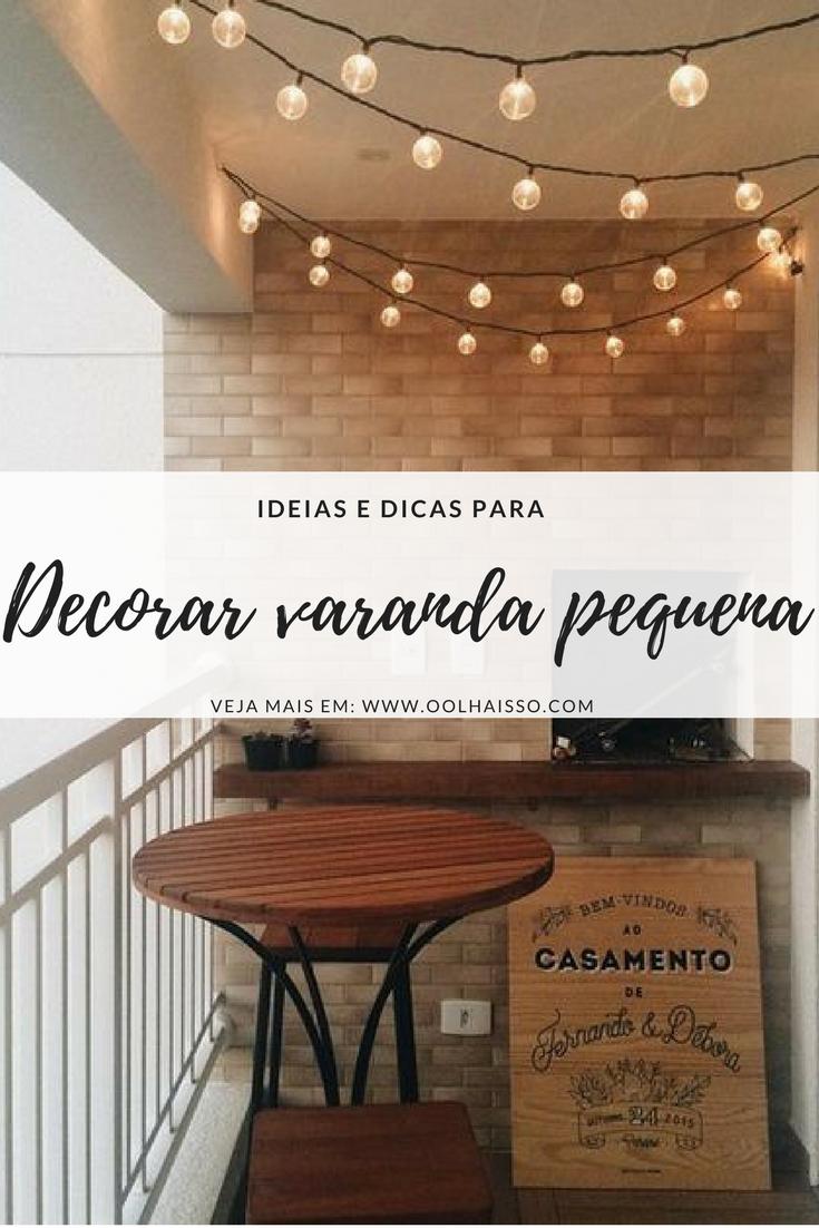 Como decorar varanda pequena? 10 ideias para seu apartamento Tallita Lisboa Blog -> Decoração Para Varanda De Apartamento Simples
